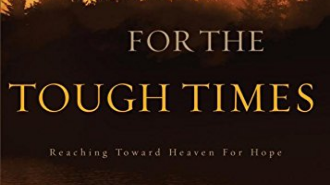 For the Tough Times Max Lucado