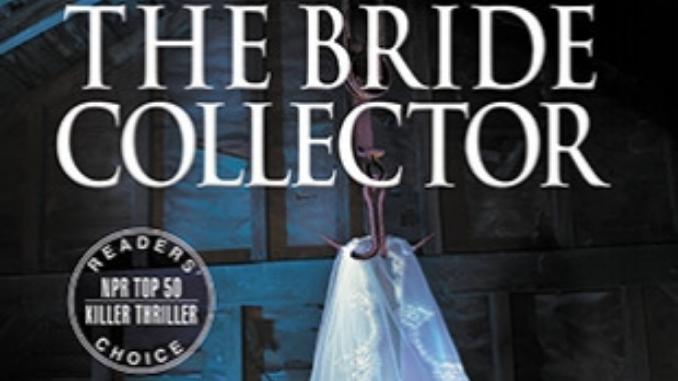 The Bride Collector Ted Dekker