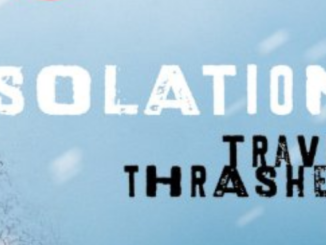 Isolation Travis Thrasher