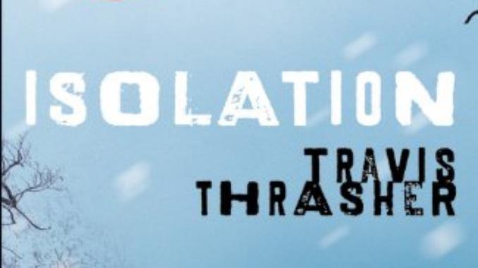 Isolation Travis Thrasher