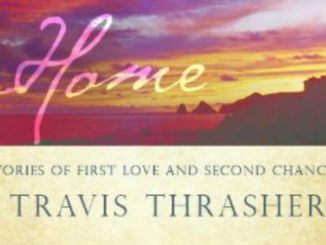 Three Roads Home Travis Thrasher