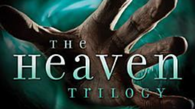 The Heaven Trilogy Ted Dekker