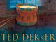 The Drummer Boy Ted Dekker