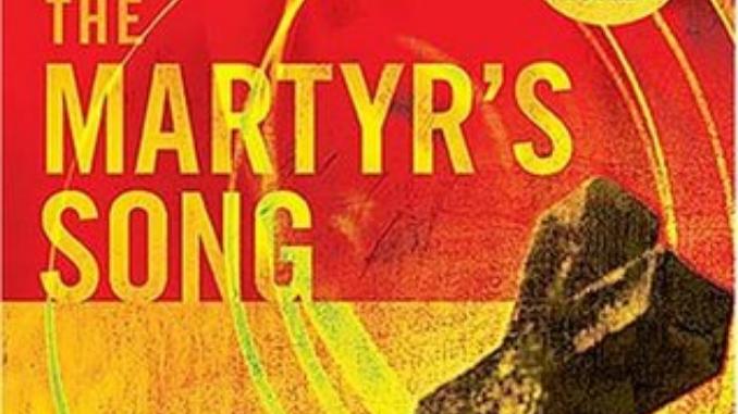 The Martyr's Song Ted Dekker