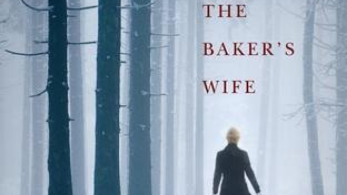 The Baker's Wife Erin Healy