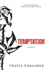 Temptation (Solitary Tales, #3) by
