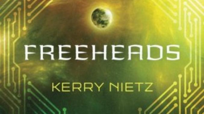 Freeheads Kerry Nietz