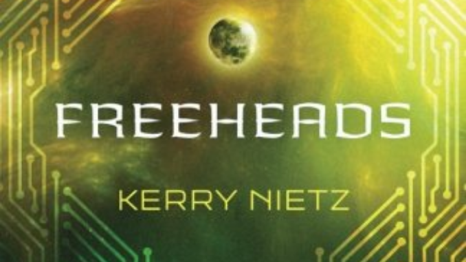 Freeheads Kerry Nietz