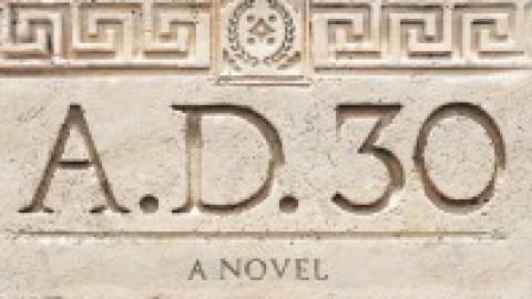 A.D. 30 – Ted Dekker