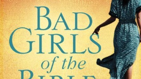 Bad Girls of the Bible DVD Study – Liz Curtis Higgs