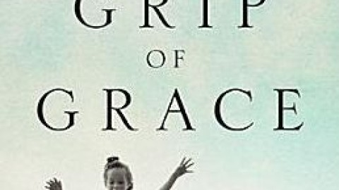 In the Grip of Grace – Max Lucado