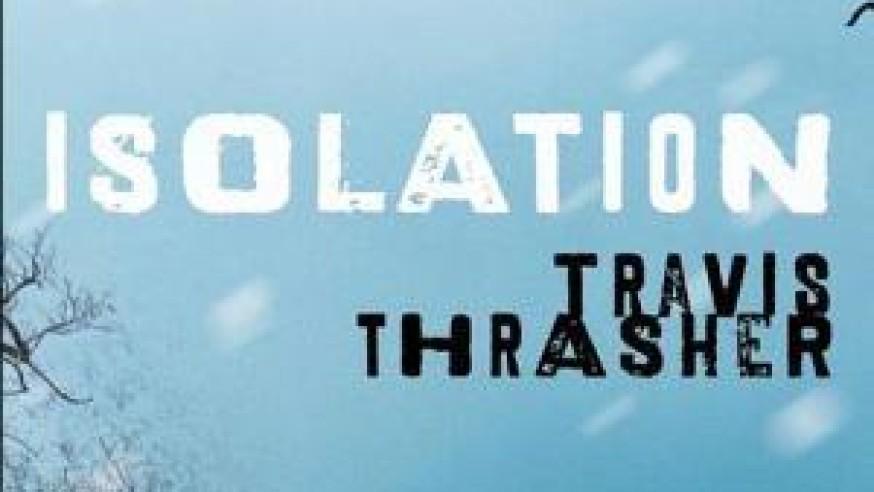 Isolation – Travis Thrasher