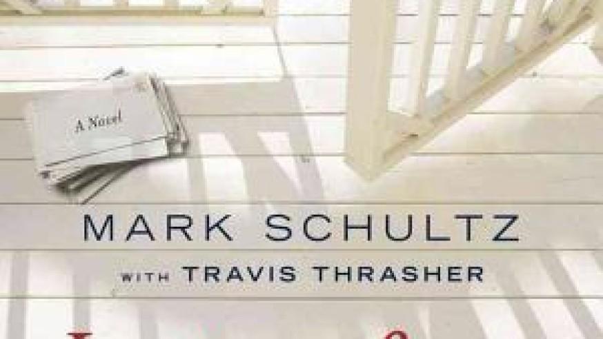 Letters from War – Travis Thrasher & Mark Schultz