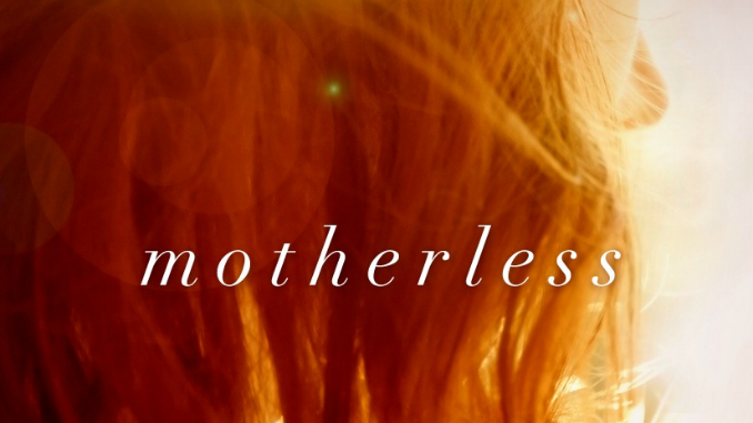 Motherless Erin Healy