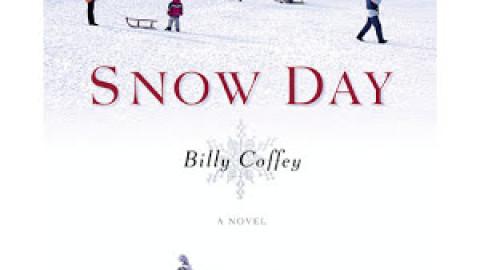 Snow Day – Billy Coffey