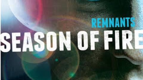 Season of Fire (Remnants #2) – Lisa Bergren
