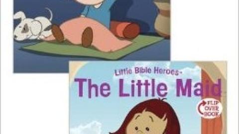 Little Bible Heroes: Samuel/The Little Maid