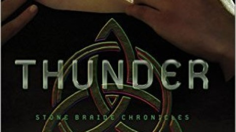Thunder (Stone Braide Chronicles #1) – Bonnie Calhoun