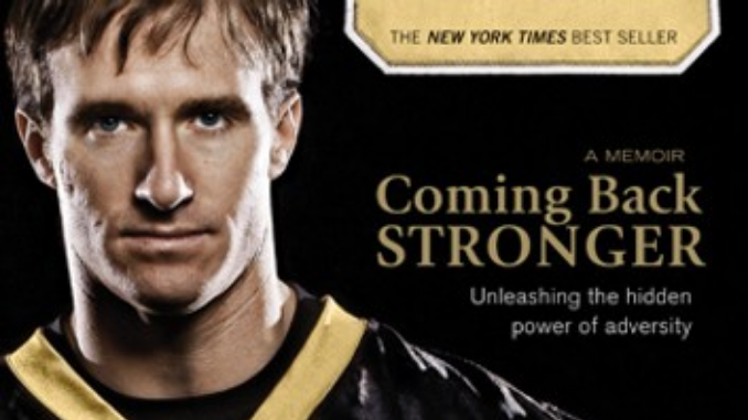 Coming Back Stronger Drew Brees
