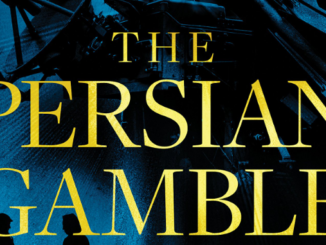 The Persian Gamble Joel Rosenberg