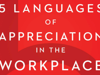 Five Languages of Appreciation in the Workplace Gary Chapman