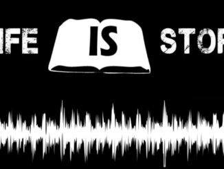 Life is Story Podcast Trailer