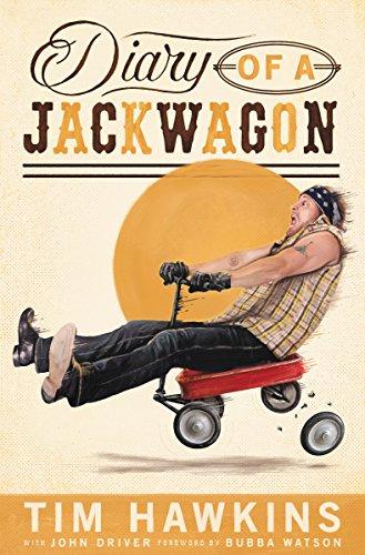 Diary of a Jackwagon Tim Hawkins