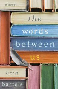The Words Between Us full Erin Bartels