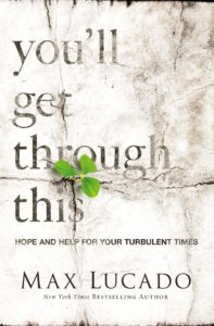 Through the Tough Times Max Lucado
