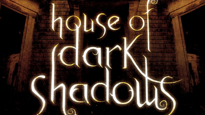House of Dark Shadows Robert Liparulo