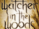 Watcher in the Woods Robert Liparulo