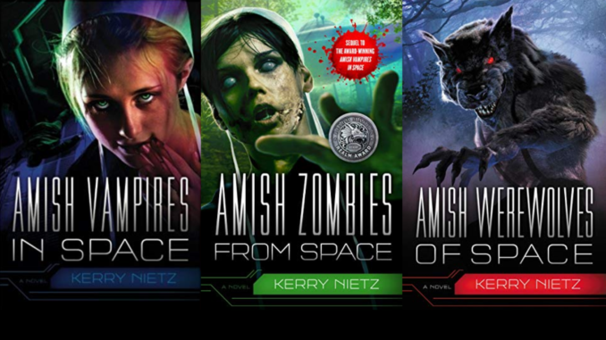 Amish Vampires in Space | Amish Zombies from Space | Amish Werewolves of Space | Kerry Nietz | Peril in Plain Space