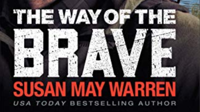 The Way of the Brave Susan May Warren