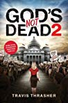 God's Not Dead 2 by