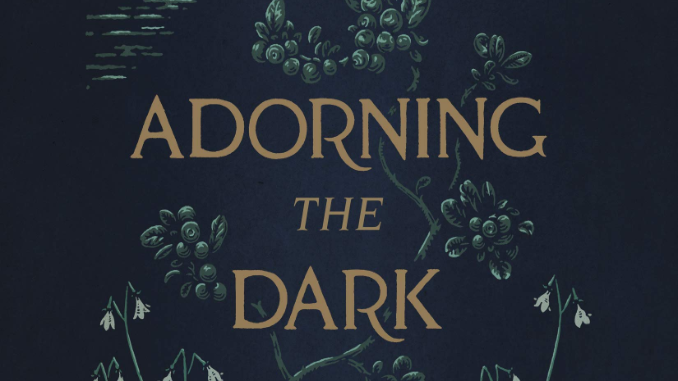 Adorning the Dark Andrew Peterson