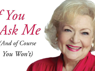 If You Ask Me Betty White