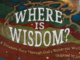 Where is Wisdom