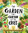 The Garden, the Curtain and the Cross by