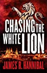 Chasing the White Lion (Talia Inger #2) by