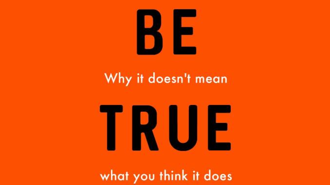 Be True to Yourself Matt Fuller