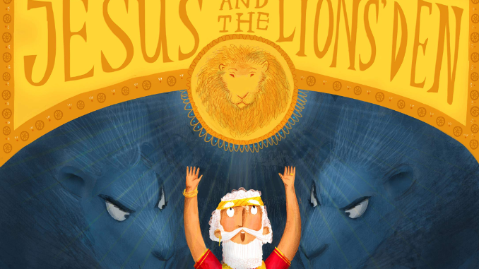 Jesus and the Lion's Den Tales that Tell the Truth