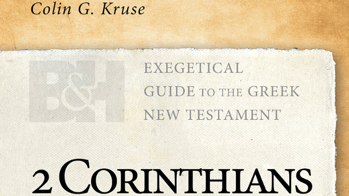 2 Corinthians B&H Exegetical Guide to the Greek New Testament