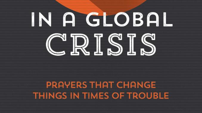 5 Things to Pray in a Global Crisis Rachel Jones