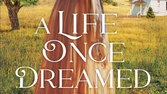 A Life Once Dreamed Rachel Fordham