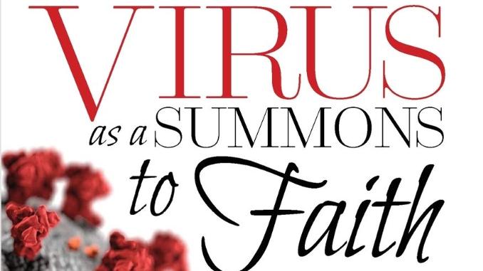 Virus as a Summons to Faith Walter Brueggemann