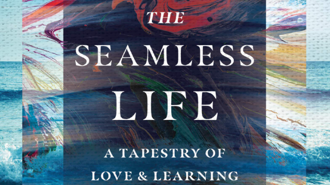 The Seamless Life Stephen Garber