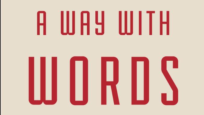 A Way with Words Daniel Darling