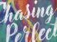 Chasing Perfect Alisha Illian