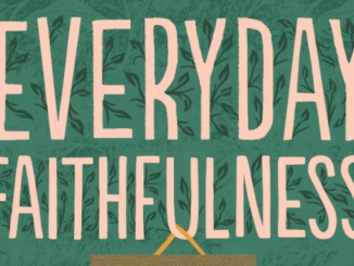 Everyday Faithfulness Glenna Marshall