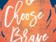 I Choose Brave Katie Westenberg